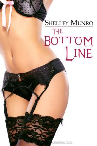 The Bottom Line by Shelley Munro