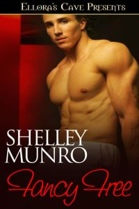 Fancy Free by Shelley Munro