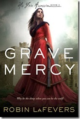 Grave Mercy (His Fair Assassin _1) by Robin LaFevers