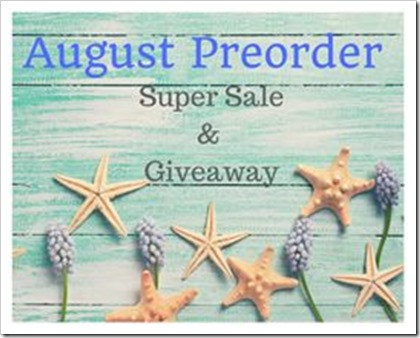 August Preorder Super Sale & Giveaway